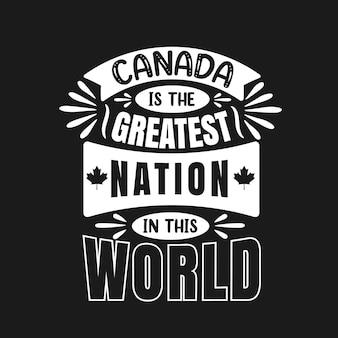 Kanada ist die größte nation dieser welt, canada day typografie-zitate