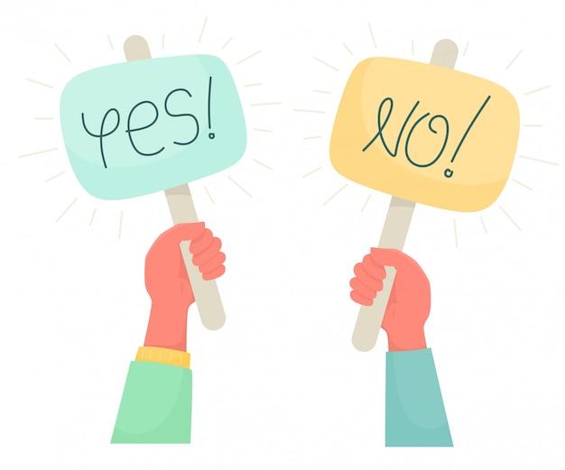 Karikaturillustration von ja nein banner in menschlicher hand. test-frage. wahl zögern, streit, opposition, wahl, dilemma, gegnerische sicht.