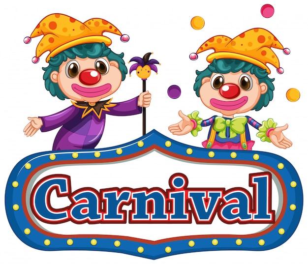 Karnevalszeichen mit zwei lustigen clowns