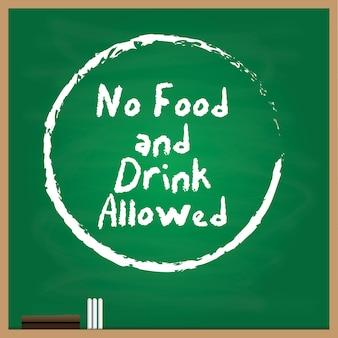 Kein essen und trinken erlaubt symbol mit einem kreide-stil auf grünem hintergrund geschrieben
