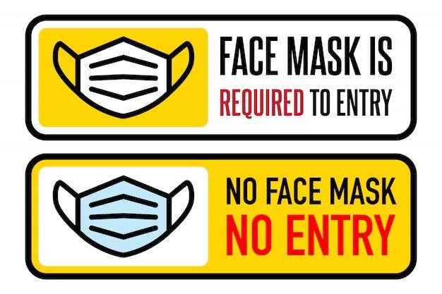 Keine gesichtsmaske kein eintrittsschild. informationswarnschild über quarantänemaßnahmen an öffentlichen orten. einschränkung und vorsicht covid-19.