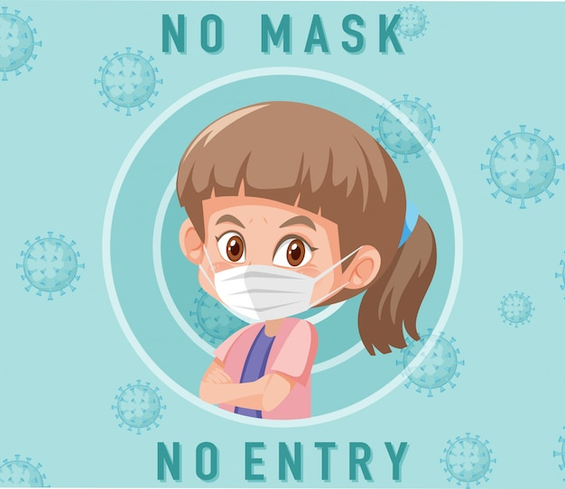 Keine maske, kein eintrittsschild mit niedlicher mädchenzeichentrickfigur