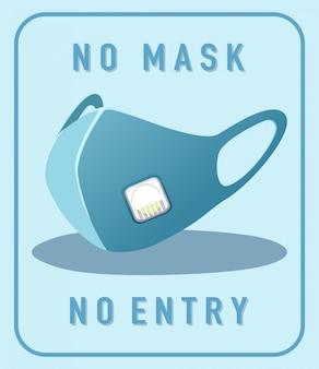 Keine maske kein eintrittswarnzeichen mit maskenobjekt