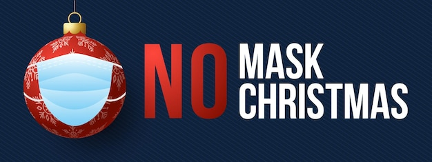 Keine maske, kein weihnachten
