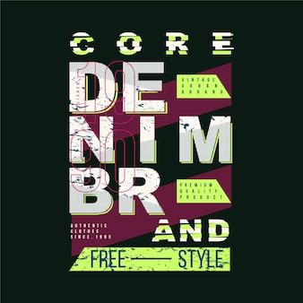 Kern denim marke grafik typografie vektor-design für druck t-shirt