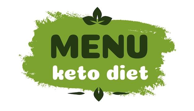 Keto-diät-menü-ernährungs-vektor-abzeichen auf grüner organischer textur isoliert auf weißketogenem diät-zeichen