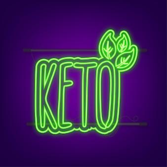 Ketogene diät-logo-zeichen. keto-diät. neon-symbol. vektor-illustration.