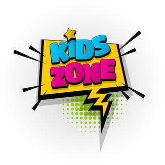 Kids zone sound comic-texteffekte vorlage comics sprechblase halbton pop-art-stil
