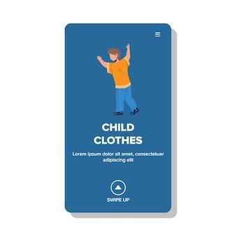 Kinderkleidung stilvoll und mode wear boy vector. modisches und stil-t-shirt, jeans und schuhe kinderkleidung mit kleinkind. charakter in der modernen kleidungs-netz-flache karikatur-illustration