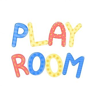 Kindliche beschriftung spielzimmer vektorgrafiken