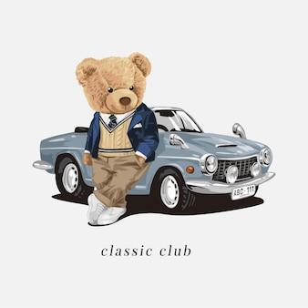 Klassischer club-slogan mit bärenpuppe und oldtimer-vektorillustration
