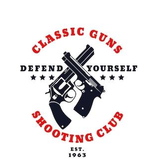 Klassisches waffen-farbemblem mit gekreuzter pistole und revolver Premium Vektoren