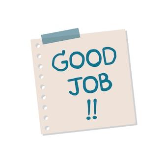 Klebrige anmerkungsillustration des guten jobs