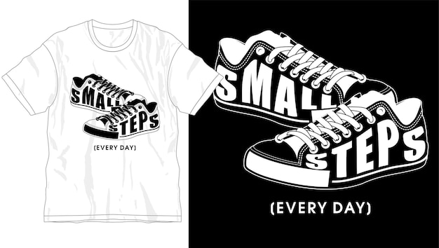 Kleine schritte jeden tag motivierend inspirierendes zitat t-shirt design grafik vektor