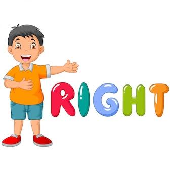 Kleiner junge der karikatur, der rechts sein mit dem rechten wort zeigt