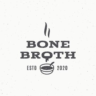 Knochenbrühe abstraktes retro-zeichensymbol oder logo-vorlage heiß gekochte gießende suppe-symbol mit typografie ...