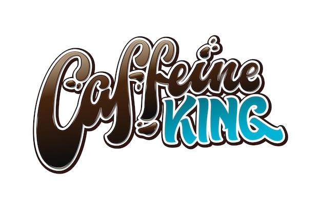 Koffeinkönig-beschriftungsentwurf lokalisiert