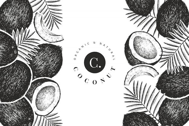 Kokosnuss mit palmblättern designschablone. hand gezeichnete vektorlebensmittelillustration. exotische pflanze im gravierten stil. retro botanischer tropischer hintergrund.