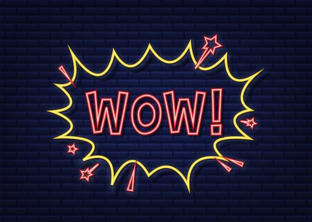 Komische sprechblasen mit text wow. neon-symbol. symbol, aufkleber, sonderangebotsetikett, werbeplakette. vektorgrafik auf lager.