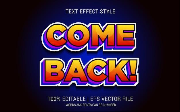 Komm zurück! text effekte stil