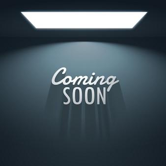 Kommt bald mit schatten text leuchtenden lampe platziert unter