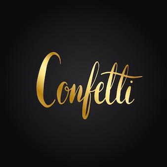 Konfetti, die typografieartvektor benennen