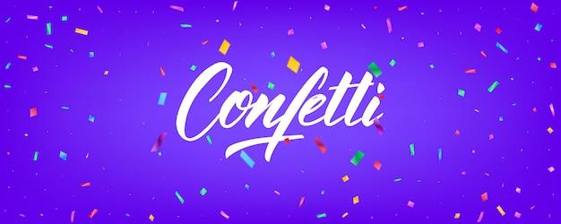 Konfetti hintergrund. feiertagsfahnendesign mit bunten partikeln und beschriftung