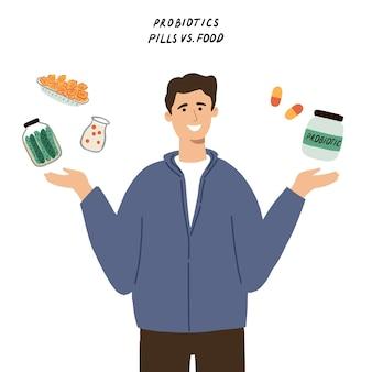 Konzept zur ergänzung von probiotika. mann, der zwischen pillen und nahrung mit guten bakterien wählt. hand gezeichnete flache vektorillustration
