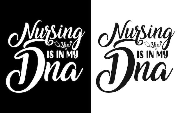 Krankenpflege ist in meinem dna-typografiekrankenschwester zitiert t-shirt und waren