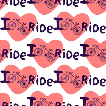 Kreative hand gezeichnetes nahtloses muster mit fahrrädern, herzen und beschriftung ich liebe fahrt. vektorhintergrund mit fahrrad.