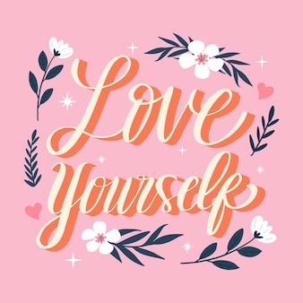 Kreativer und inspirierender schriftzug für die liebe selbst