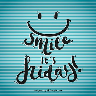 Lächeln es ist freitag hintergrund