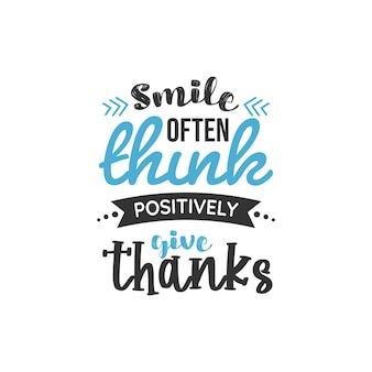 Lächeln sie oft positiv danke, inspirierendes zitat-design