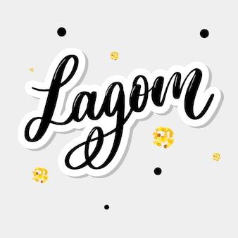 Lagom, das inspirierend handgeschriebenen text bedeutet