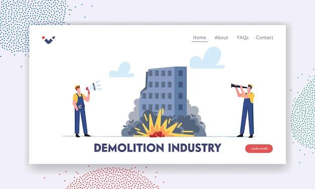 Landing page vorlage für die abbruchindustrie. arbeiter männliche charaktere mit lautsprecher und spyglass blick auf kontrollierte tnt-gebäudeexplosion. arbeiter entfernen haus. cartoon-menschen-vektor-illustration