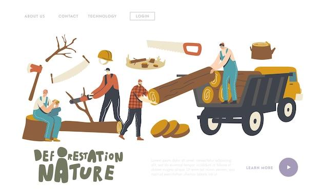 Landing page vorlage für entwaldung. holzfäller-männliche charaktere, die mit lkw, ausrüstung und werkzeugen, die wald protokollieren, arbeiten. holzfäller verwenden kettensägen zum schneiden von holzstämmen. lineare menschen-vektor-illustration