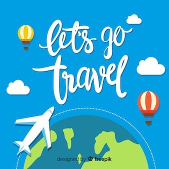 Lass uns auf reisen gehen