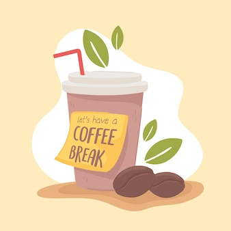 Lass uns eine kaffeepause machen