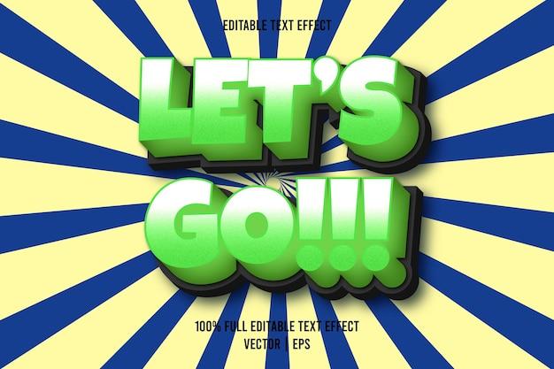 Lass uns gehen!!! bearbeitbarer texteffekt comic-stil grüne farbe