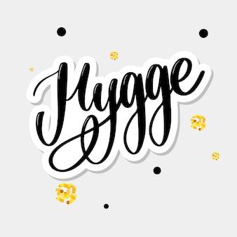 Lass uns hyggen. inspirierendes zitat für social media und karten