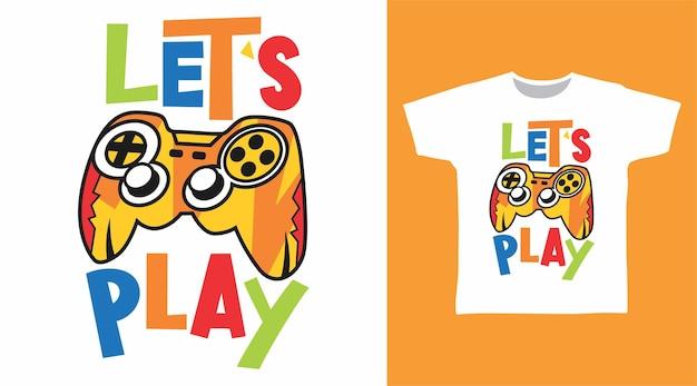 Lass uns mit joystick-t-shirt-design spielen