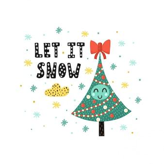 Lassen sie es karte mit einem niedlichen weihnachtsbaum schneien. lustige feiertagsillustration in der kindischen art