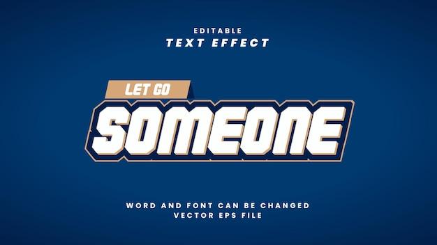 Lassen sie jemanden bearbeitbaren texteffekt im modernen 3d-stil los