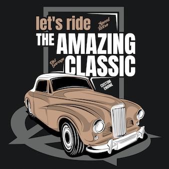 Lassen sie uns den erstaunlichen klassiker fahren, illustration eines klassischen autos