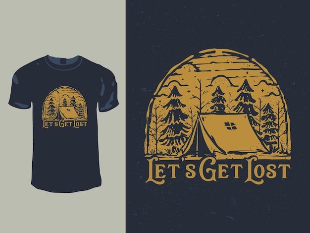 Lassen sie uns im t-shirt-design des campingplatzes verloren gehen