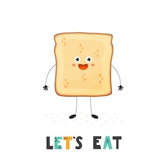 Lassen sie uns karte mit einem niedlichen toast essen. lustiger essensdruck