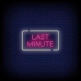 Last minute neon signs style text