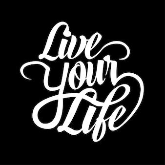 Lebe deine leben zitate