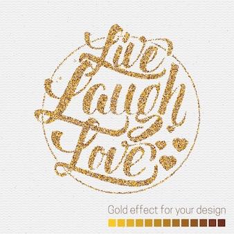 Lebe lache liebe.