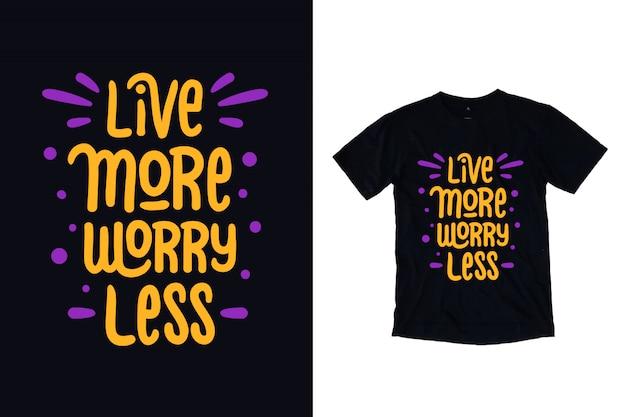 Lebe mehr sorge weniger typografie